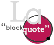 La blockquote